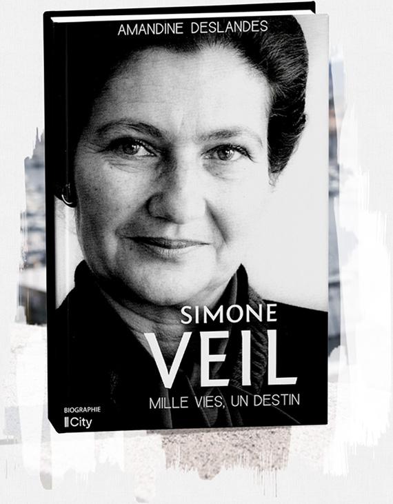 focus La première biographie couvrant toute la vie de Simone Veil.